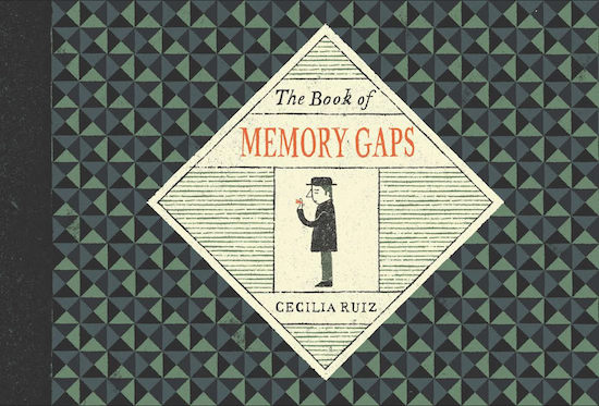 """""""The Book of Memory Gaps,"""" by debut author Cecilia Ruiz, will be featured at Greenpoint's WORD Bookstore on March 12. Image: Copyright Cecilia Ruiz 2015"""